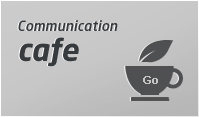 Communication cafe